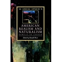 The Cambridge Companion to American Realism and Naturalism: From Howells to London (Cambridge Companions to Literature) (1995-06-30)