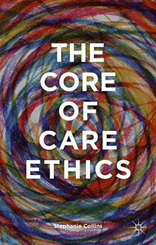 The Core of Care Ethics