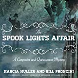 The Spook Lights Affair: A Carpenter and Quincannon Mystery, Book 2