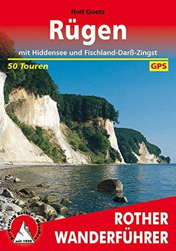 Rügen: mit Hiddensee und Fischland-Darss-Zingst. 50 Touren. Mit GPS-Daten. (Rother Wanderführer)