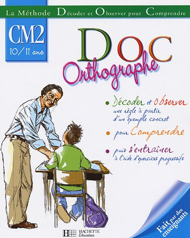 Doc Orthographe CM2 10/11 ans par Xavier Knowles, Collectif