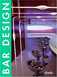 Bar Design: Dt. /Engl. /Franz. /Span. /Ital. (Design (Daab))