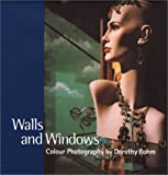 Walls and Windows: Colour Photography by Dorothy Bohm