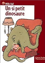 Un si petit dinosaure