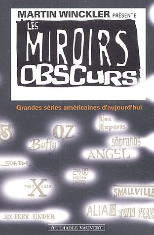 Les miroirs obscurs : Grandes séries américaines d'aujourd'hui