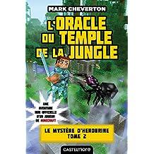 L'Oracle du temple de la jungle: Minecraft - Le Mystère de Herobrine, T2