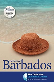 Definitive Barbados (The Definitive Caribbean Guides) by [Henderson, James]