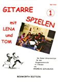 Gitarre Spielen 1 mit Lena + Tom Bd 1. Gitarre