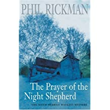 The Prayer of the Night Shepherd (Merrily Watkins Mysteries) by Phil Rickman (2004-04-02)