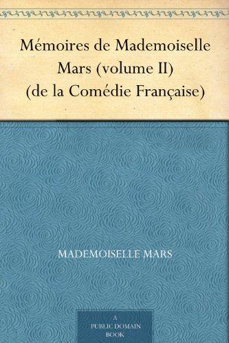 Couverture du livre Mémoires de Mademoiselle Mars (volume II) (de la Comédie Française)