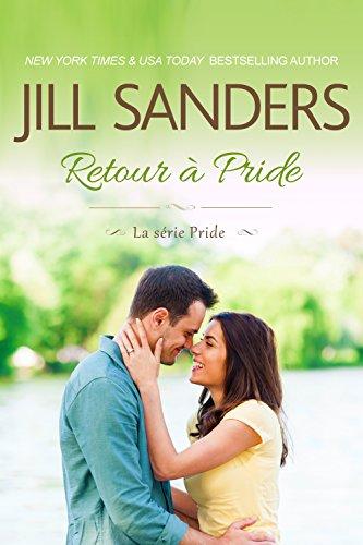 Retour à Pride (La série Pride  t. 3) (French Edition)