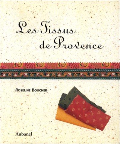 Les tissus de Provence
