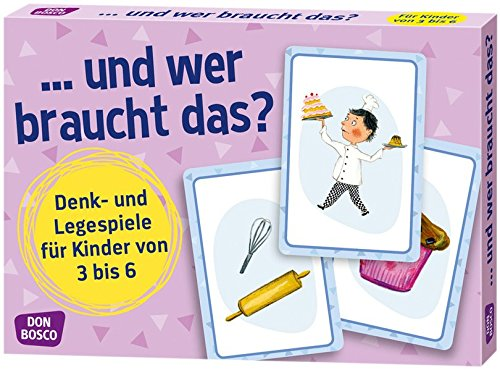 ...und wer braucht das?: Denk- und Legespiele für Kinder von 3 bis 6