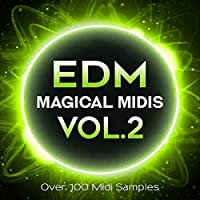 EDM Magical Midis Vol. 2 - Over 100 Midi Melodies for EDM Production [Download]