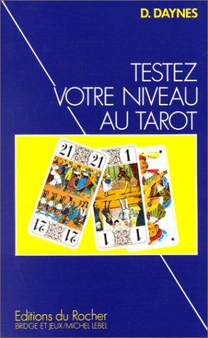 Testez votre niveau au tarot : Méthode progressive du jeu de tarot