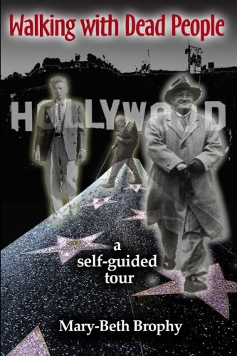 Walking With Dead People - Hollywood: a self-guided tour