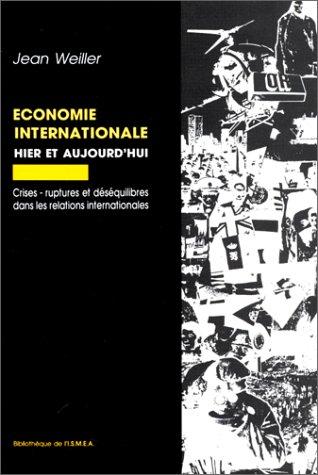 Economie internationale, hier et aujourd'hui