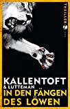 In den Fängen des Löwen:... von Mons Kallentoft