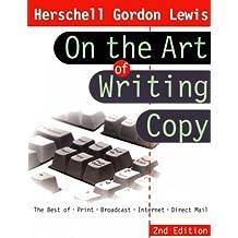 Herschell Gordon Lewis on the Art of Writing Copy