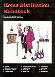 """Destillations-Handbuch für zuhause, """"Home Distillation Handbook"""" (in englischer Sprache)"""