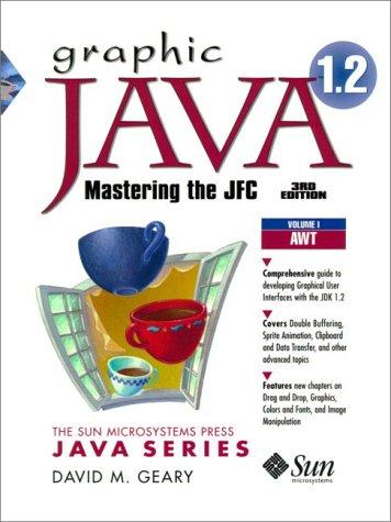 Graphic Java 1.2, Vol.1, Mastering Java Found, 3Ed (Prentice Hall (engl. Titel))