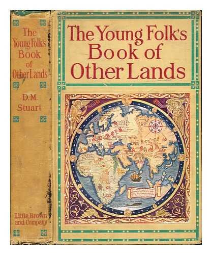 The Young Folk's Book of Other Lands: with one hundred and thirty-three illustrations