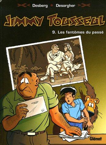 Jimmy Tousseul, Tome 9 : Les Fantômes du passé