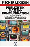 Fischer Lexikon Publizistik (Fischer Taschenbücher)