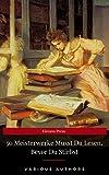 50 Meisterwerke Musst Du Lesen, Bevor Du Stirbst (Eireann Press) (English Edition)