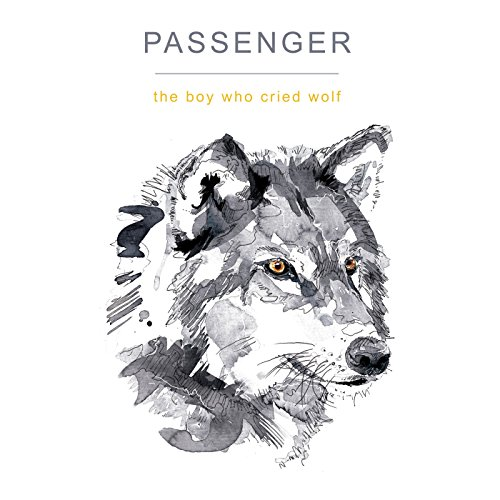 The Boy Who Cried Wolf Passenger Amazoncouk MP3 Downloads