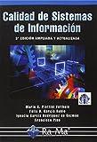 Calidad de sistemas de información. 3ª edición ampliada y actualizada (Informatica General)