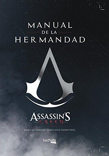 Manual de la Hermandad-Assassin's Creed (Hachette Heroes - Assassin'S Creed - Especializados) por Thibaud Villanova
