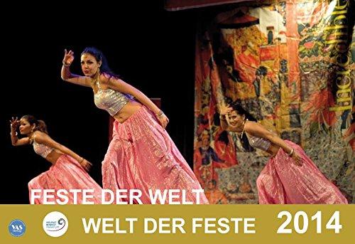 Feste der Welt - Welt der Feste 2014: Multikultureller Kalender