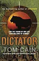 Dictator by Tom Cain (2010-08-05)