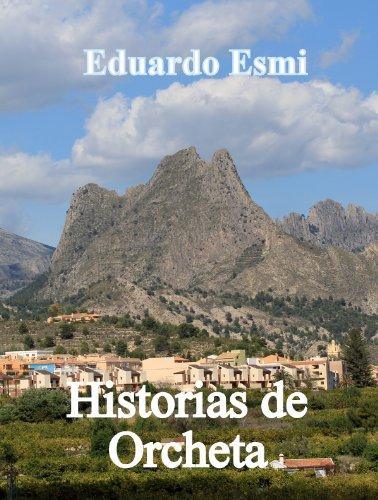 Historias de Orcheta por Eduardo Esmi