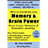 "How To Transform Your Memory & Brain Power: Power-Learn, Memorize & Remember Anything.: Plus 2 Bonus Guides: 1. Speed Reading, & 2. Memory Magic, ""Telepathy"", Illusions & Card Tricks based on memory"