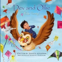 Dev and Ollie: Kite Crazy! by Aggarwal, Shweta (2015) Paperback