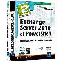 Exchange Server 2010 et PowerShell - Coffret de 2 livres : Administrez votre serveur de messagerie
