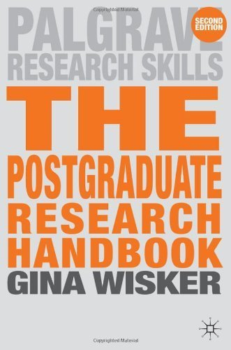 The Postgraduate Research Handbook: Succeed with your MA. MPhil. EdD and PhD (Palgrave Research Skills) by Wisker. Gina ( 2007 ) Paperback