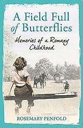A Field Full of Butterflies: Memories of a Romany Childhood