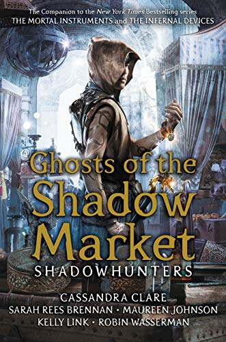 Ghosts of the Shadow Market (English Edition) -