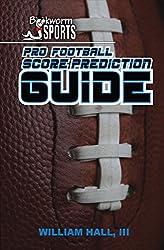 Pro Football Score Prediction Guide (English Edition)