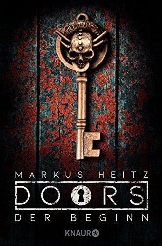 Buchseite und Rezensionen zu 'DOORS - Der Beginn: Roman (Die Doors-Serie Staffel 1)' von Markus Heitz