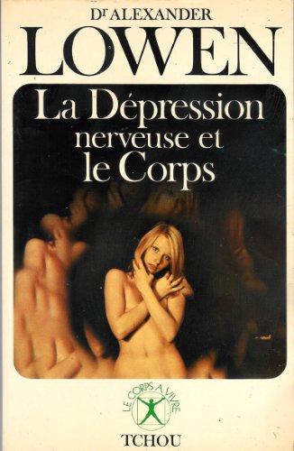 LA DEPRESSION NERVEUSE ET LE CORPS. 2ème édition