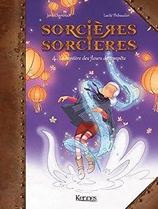 """Afficher """"Sorcières, sorcières n° 4 mystères des fleurs de tempête (Le)"""""""