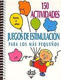 150 actividades y juegos de estimulación para los más pequeños...