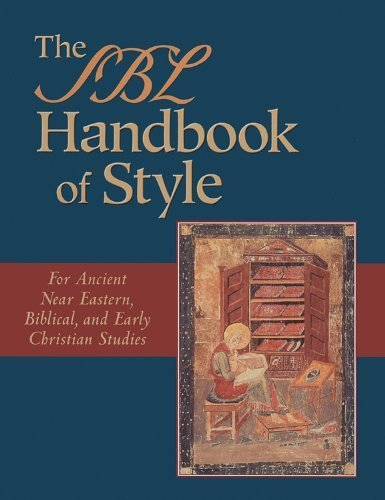 The SBL Handbook of Style: For Ancient Near Eastern, Biblical, and Early Christian Studies by Patrick H. Alexander (1999-11-01)