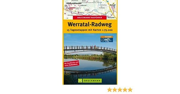 Werratal Radweg Karte.Radführer Werratal Radweg Bruckmanns Radführer Amazon De Klaus