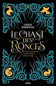 Le chant des ronces par Leigh Bardugo