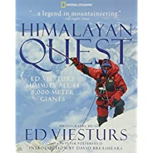 Himalayan Quest: Ed Viesturs Summits All Fourteen 8,000-Meter Giants by Ed Viesturs (2009-05-19)